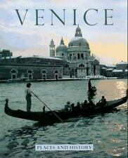 Venice: Places and History (Places and History Series)