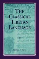 The Classical Tibetan Language (s U N Y Series In Buddhist Studies): By Steph...