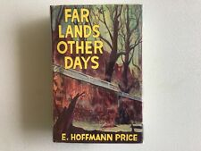 E. Hoffmann Price, FAR LANDS OTHER DAYS, First Edition, Carcosa, NF/NF