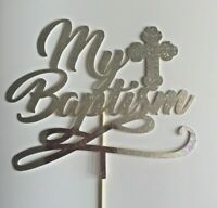 Cake Topper My Baptism Glitter Silver  Card FREE UK P&P