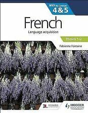 French for the Ib Myp 4&5 (Phases 1-2): By Concept (Paperback or Softback)