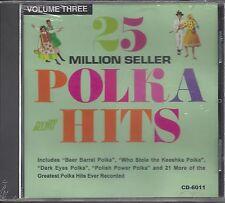 """VARIOUS ARTISTS  """"25 Million Seller Polka Hits Vol. 3""""  NEW SEALED POLKA CD"""