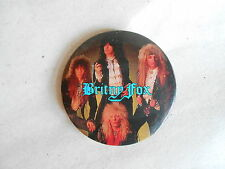 Vintage NOS 1988 Britny Fox Rock Hair Band Photo Pinback Button
