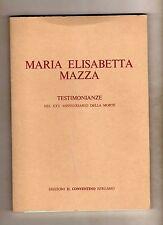 maria elisabetta mazza - testimonianze nel XXV anniversario della morte -