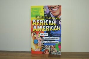 African, American: From Tarzan to Dreams from My Father -Peterson P/B 2017 (T)