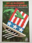 Political POSTER.OSPAAAL.Solidarity with Cuba.Cuban No to Embargo.Uncle Sam hat