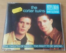 The Carter Twins – The Twelfth Of Never / Too Right To Be Wrong - CD Single UK