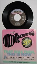 """Mickey Dolenz & Peter Tork - Canada 45 w/PS- """"That Was Then, This Is Now"""" NM/VG+"""