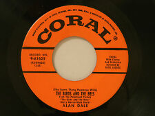 Alan Dale pop 45 THE BIRDS AND THE BEES / THE PROMISE~Coral VG++