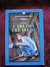 Mystery Stories from Highlights The Carlton Treasure and 14 other stories