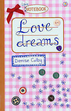 Love dreams (Love Notebook), Colby, Denise, 1407111582, New Book