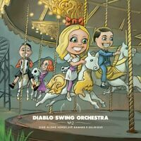 Diablo Swing Orchest - Sing-along Songs For The Damned and Delirious [