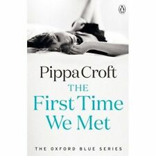 The First Time We Met (The Oxford Blue Series)