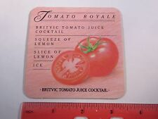 Beer  Coaster <>  Britvic Tonic Water Simply The Best There Is <> Tomato Royale