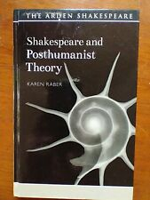 Shakespeare And Posthumanist Theory Karen Raber 2018 hardback in  very good cond