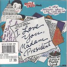 I Love You, Madam President: Original Broadway Cast (CD) Phyllis Lynd/Sealed