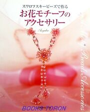 Beautiful Floral Motif Beads Accessories with Swarovski /Japanese Beads Book
