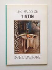 LES TRACES DE TINTIN DANS L'IMAGINAIRE / HERGE / EXPOSITION / BD 1987 BOTANIQUE