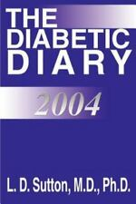 The Diabetic Diary 2004 by L. Sutton (2003, Paperback)