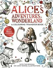 Alice in Wonderland a Colouring Transfer Book by Lewis Carroll 9781509882144