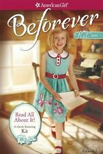 Read All About It: A Kit Classic Volume 1 American Girl Beforever Classic
