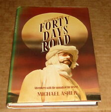 MICHAEL ASHER 40 DAYS ROAD DESERT NOMADS AFRICA SUDAN Arabia African EXPLORATION