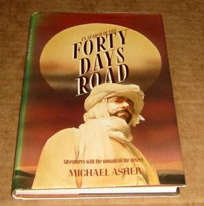 MICHAEL ASHER 40 DAYS ROAD DESERT NOMADS AFRICA SUDAN Arabia African EXPLORATION
