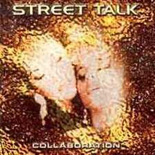 STREET TALK-Collaboration                     Rare Sweden AOR feat. Göran Edman
