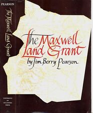 MAXWELL LAND GRANT - Gold Mining, Indians, Outlaws, Ranching, Stagecoaching
