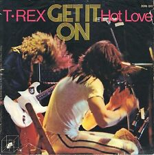 "7"" T. Rex – Get It On / Hot Love / CUBE RECORDS // Germany 1972"