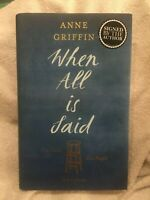 SIGNED FIRST EDITION 2nd PRINTING Anne Griffin When all is said H/B VGC