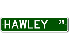 HAWLEY Street Sign - Personalized Last Name Sign