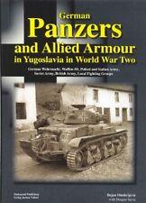 PANZERS tedesche e alleate Armour in WW2 BOOK serbatoi monitorate da BOJAN DIMITRIJEVIC