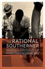The Rational Southerner: Black Mobilization, Republican Growth, and the Partisan
