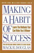 Making a Habit of Success: Learn the Methods That Can Make You a Winner, Douglas