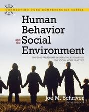 Human Behavior and the Social Environment: Shifting Paradigms in Essential Know