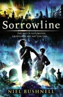 New, Sorrowline (The Timesmith Chronicles), Bushnell, Niel, Paperback