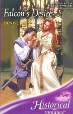 Falcon's Desire (Historical Romance) By Denise Lynn. 9780263846751