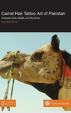 Camel Hair Tattoo Art of Pakistan : Analysis of Its Symbols and Motifs by...