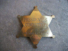 1976 Big Bear Lake President's Committee Old Miner's Days California star Badge