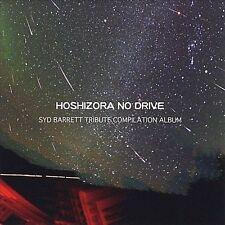 Hoshizora no Drive: Syd Barrett Tribute Compilation Album by Various Artists (CD, Jan-2008, CD Baby (distributor))