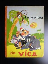 Les aventures de Vica EO 1935 BON ETAT Gordinne Chagor