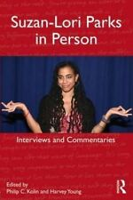 Suzan-Lori Parks in Person: Interviews and Commentaries by Taylor & Francis Ltd (Paperback, 2013)