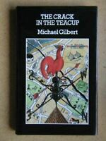 The Crack In The Teacup (Crime Classic Reprint S.), Gilbert, Michael, Very Good,