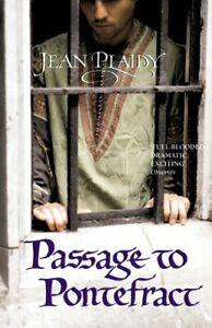Passage to Pontefract: (Plantagenet Saga) by Plaidy, Jean Paperback Book The