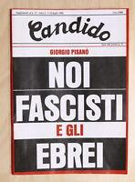 Storia Politica Rivista Candido supplemento N. 11 luglio 1986 Fascisti e Ebrei