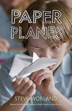 Paper Planes By Steve Worland