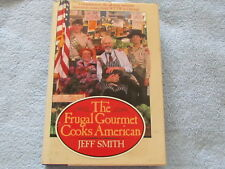 Jeff Smith; FRUGAL GOURMET; Cooks American..; Hardcover; 1987;