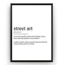 Street Art Definition Print - Poster Graffiti Wall Art Decor Gift - Unframed