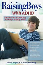 Raising Boys With ADHD Secrets for Parenting Healthy Happy Sons 9781593638627